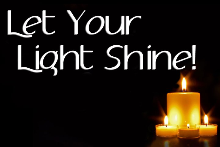 Let-Your-Light-Shine